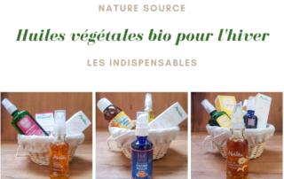 huiles végétales bio pour l'hiver les indispensables