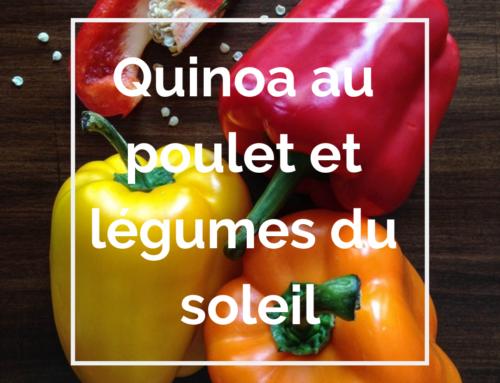 Recette : Quinoa au poulet et légumes du soleil