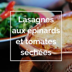 lasagnes aux épinards et tomates séchées