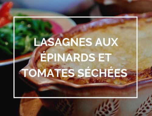 Recette : Lasagnes aux épinards et tomates séchées