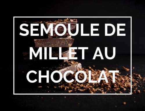 Semoule de millet au chocolat : la recette